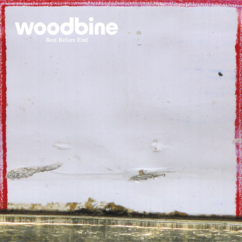 Play & Download Best Before End by Woodbine | Napster