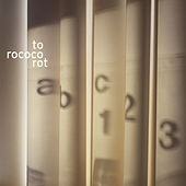 Play & Download Abc 1 2 3 by To Rococo Rot | Napster