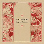Play & Download Ship Of Promises by Villagers | Napster