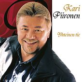 Play & Download Yhteinen Tie by Kari Piironen | Napster