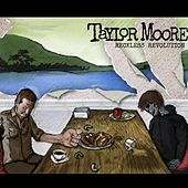 Play & Download Reckless Revolution by Taylor Moore | Napster