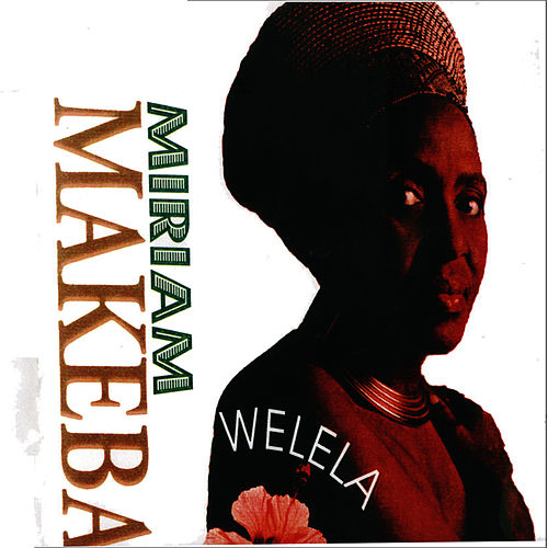 Welela by Miriam Makeba
