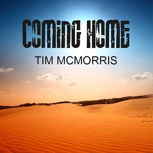 Play & Download Coming Home by Tim McMorris | Napster