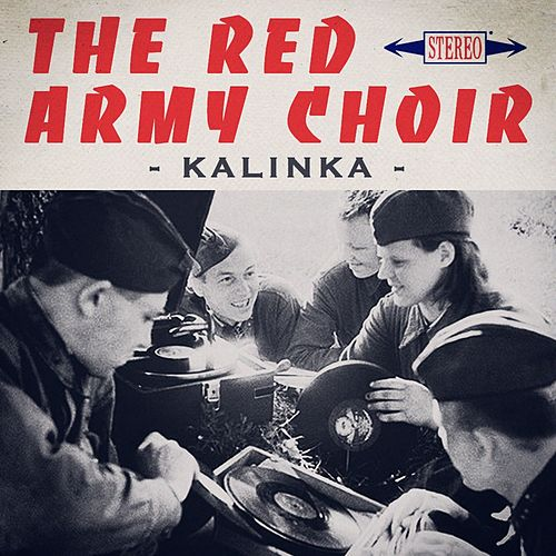 Kalinka by The Red Army Choir and Band