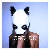 Play & Download Du by Cro | Napster