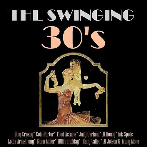 The Swinging Thirties by Various Artists