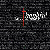 Thankful by Larry Stephenson