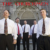 Traveling Through by The Churchmen