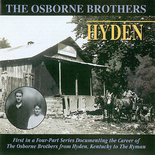 Play & Download Hyden by The Osborne Brothers | Napster