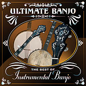Ultimate Banjo by Various Artists