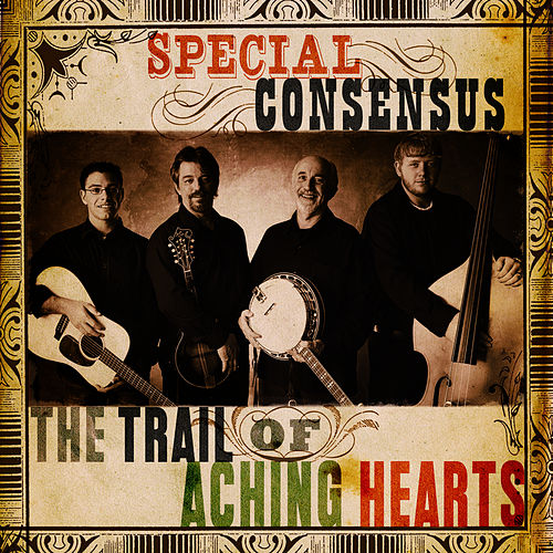 Play & Download The Trail of Aching Hearts by The Special Consensus | Napster