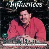 Influences by Mitch Harrell