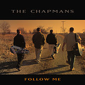 Follow Me by The Chapmans