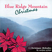 Blue Ridge Mountain Christmas by Various Artists