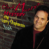 Clinch Mountain Mystery by Larry Stephenson