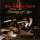 Coming of Age by The Rarely Herd