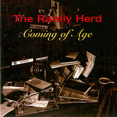 Play & Download Coming of Age by The Rarely Herd | Napster