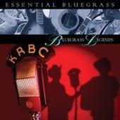 Essential Bluegrass : Bluegrass Legends by Various Artists