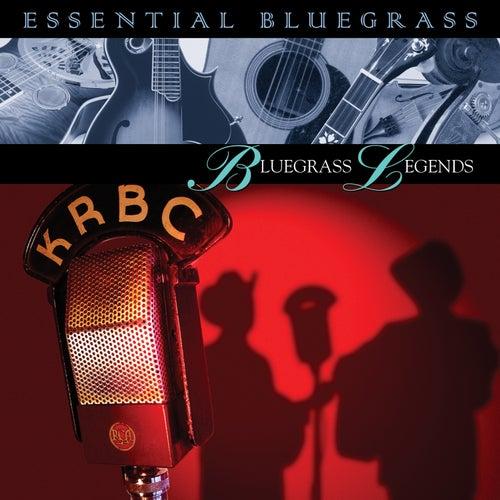 Play & Download Essential Bluegrass : Bluegrass Legends by Various Artists | Napster