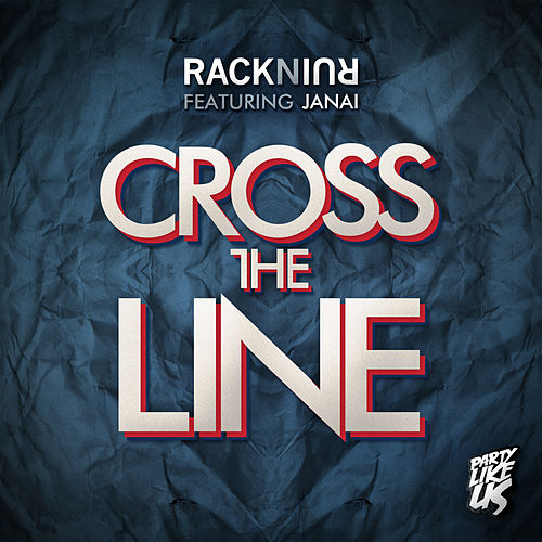 Play & Download Cross The Line by RacknRuin | Napster