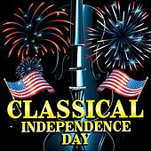 Classical Independence Day by Various Artists