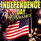 Play & Download Independence Day Classics by Various Artists | Napster
