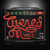 Turned On: Vol. 1 (Compiled by Neoteric) by Various Artists