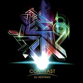 Play & Download Contrast by DJ Kentaro | Napster
