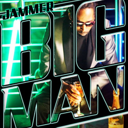 Play & Download Big Man by Jammer | Napster
