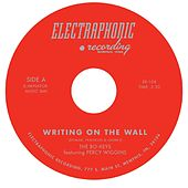 Writing on the Wall (feat. Percy Wiggins) - EP by The Bo-Keys