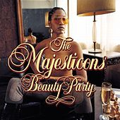 Play & Download Beauty Party by The Majesticons | Napster