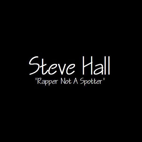 Play & Download Rapper Not a Spotter by Steve Hall Quartet | Napster