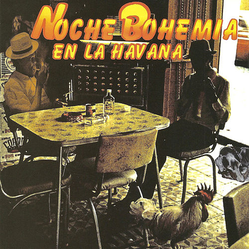 Noche Bohemia en la Havana by Various Artists
