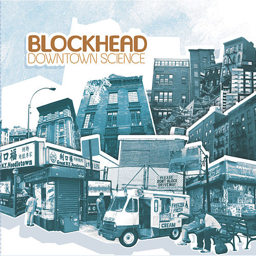 Play & Download Downtown Science by Blockhead | Napster