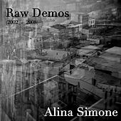 Play & Download Raw Demos (2002-2008) by Alina Simone | Napster
