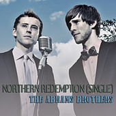 Northern Redemption by Abrams Brothers