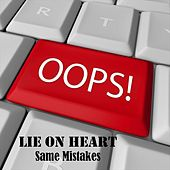 Play & Download Same Mistakes by Lie On Heart | Napster