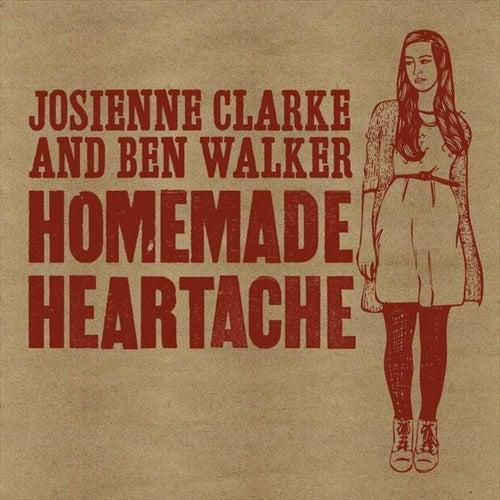 Homemade Heartache EP van Josienne Clarke and Ben Walker