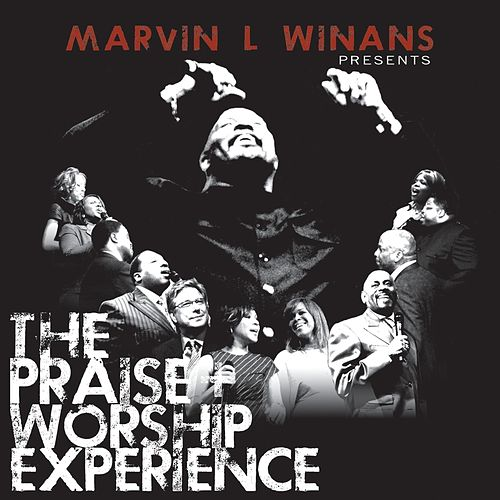 Play & Download Marvin L. Winans Presents: The Praise & Worship Experience by Marvin Winans | Napster