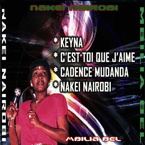 Play & Download Nakei Nairobi by M'bilia Bel | Napster