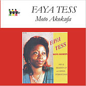 Play & Download Moto Akokufa by Faya Tess | Napster