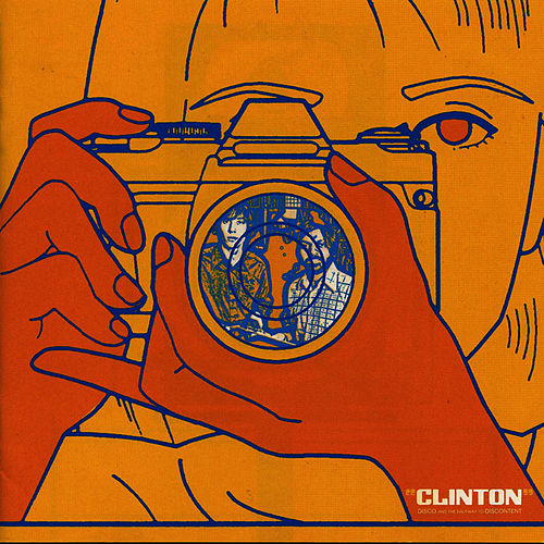 Play & Download Disco & the Halfway to Discontent by Clinton | Napster