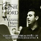 Play & Download Wayfaring Pilgrim, Vol. 2 by Tennessee Ernie Ford | Napster
