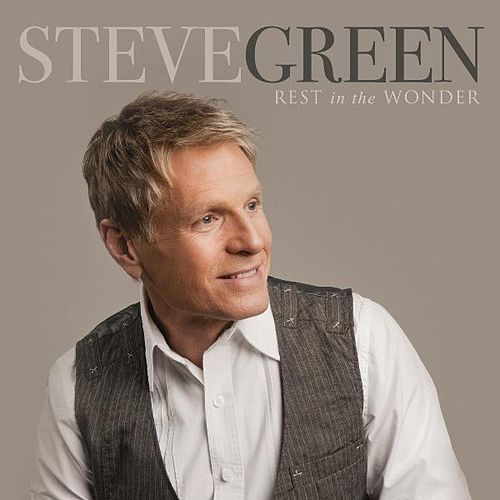 Play & Download Rest in the Wonder by Steve Green | Napster
