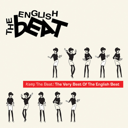 Play & Download Keep The Beat: The Very Best Of The English Beat by The English Beat | Napster