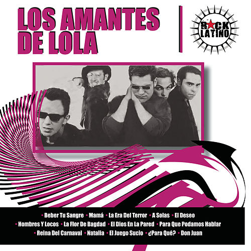 Rock Latino by Los Amantes De Lola