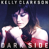 Dark Side von Kelly Clarkson