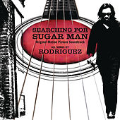 Searching For Sugar Man by Rodriguez