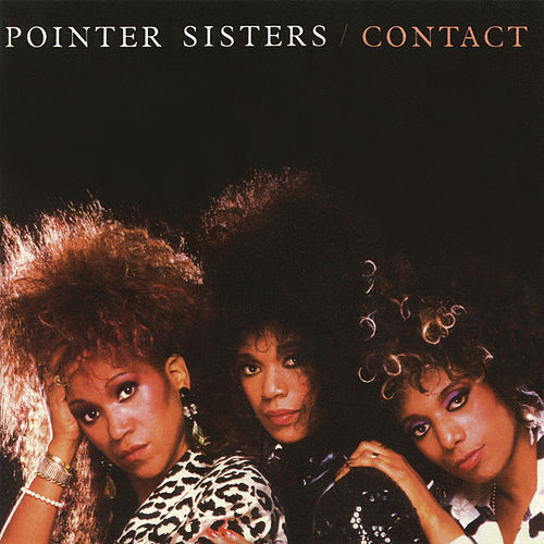 Contact by The Pointer Sisters