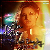 Play & Download I'm Done by David DeeJay | Napster